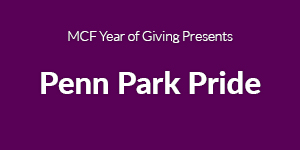 MCF Year of Giving Presents Penn Park Pride
